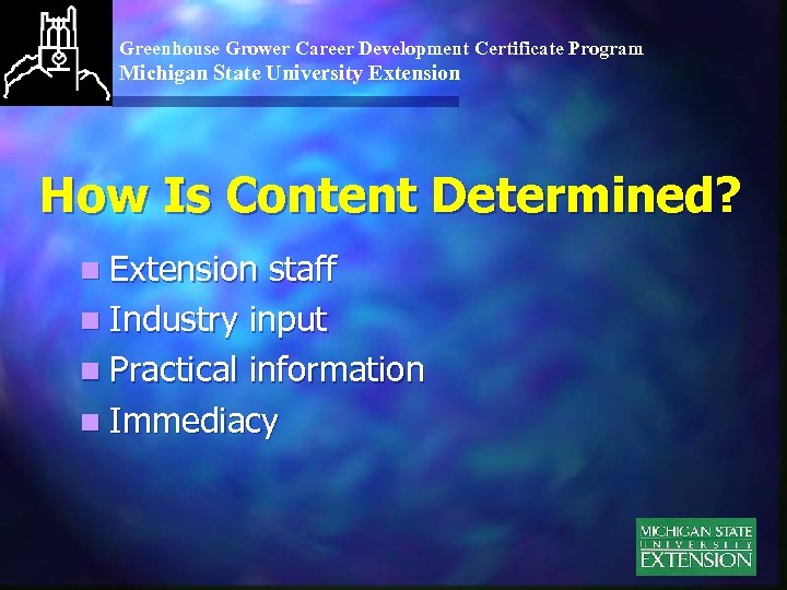 Greenhouse Grower Career Development Certificate Program Michigan State University Extension How Is Content Determined?