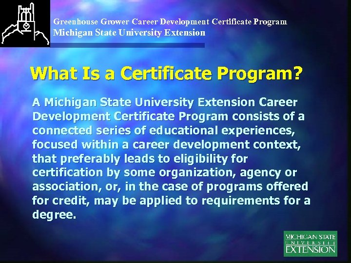 Greenhouse Grower Career Development Certificate Program Michigan State University Extension What Is a Certificate