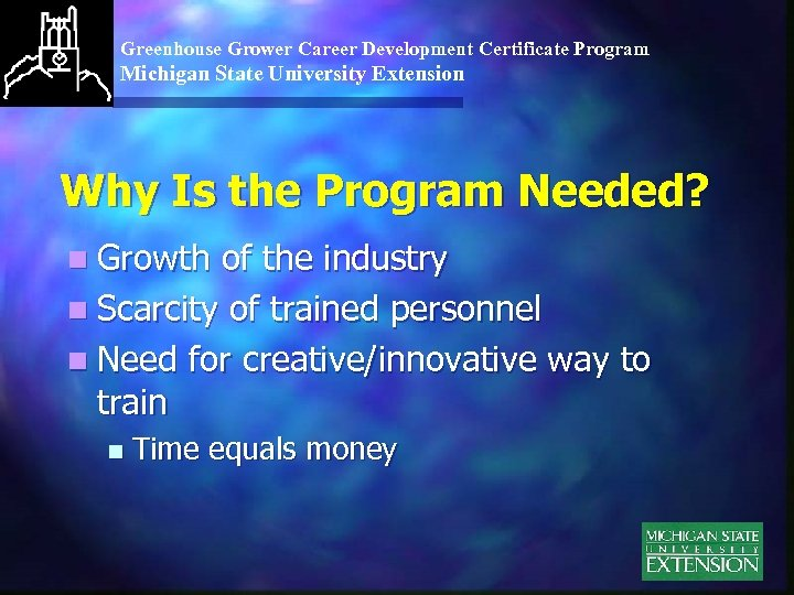 Greenhouse Grower Career Development Certificate Program Michigan State University Extension Why Is the Program