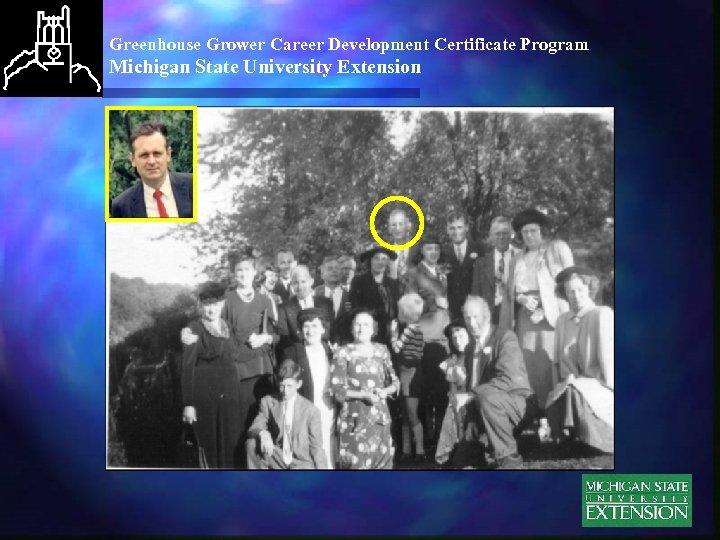 Greenhouse Grower Career Development Certificate Program Michigan State University Extension