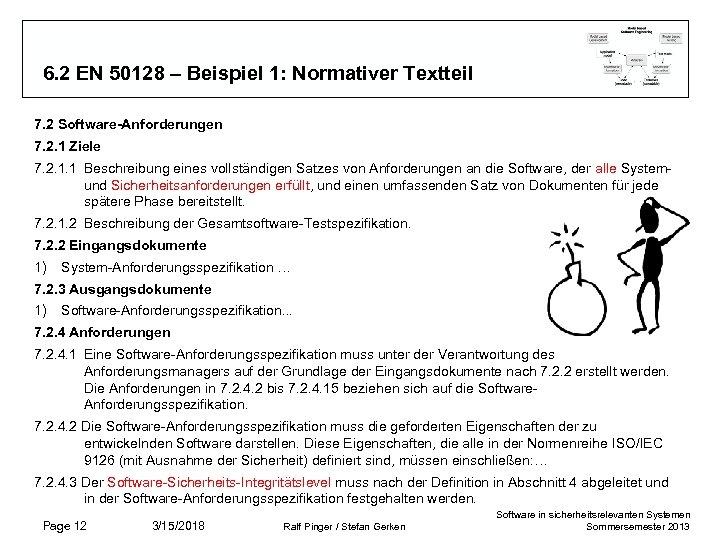 6. 2 EN 50128 – Beispiel 1: Normativer Textteil 7. 2 Software-Anforderungen 7. 2.