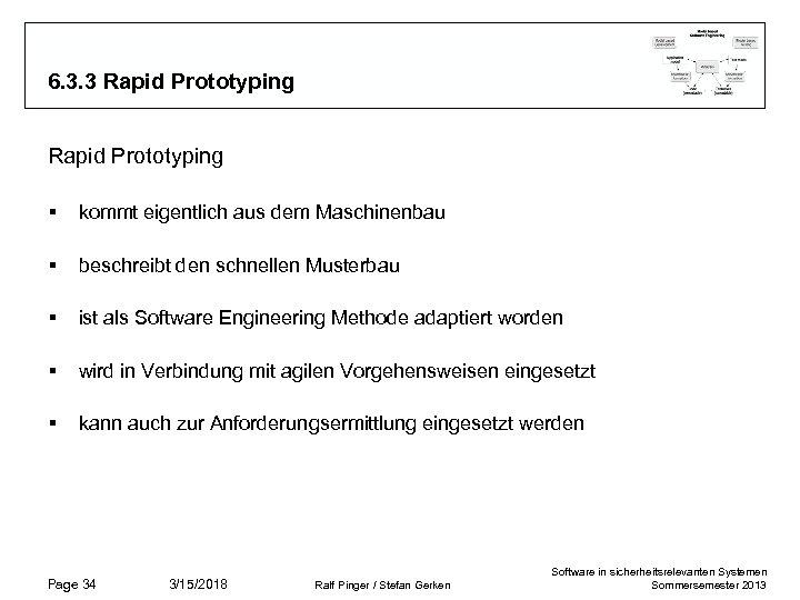6. 3. 3 Rapid Prototyping § kommt eigentlich aus dem Maschinenbau § beschreibt den