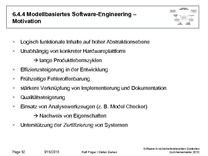 6. 4. 4 Modellbasiertes Software-Engineering – Motivation § Logisch funktionale Inhalte auf hoher Abstraktionsebene