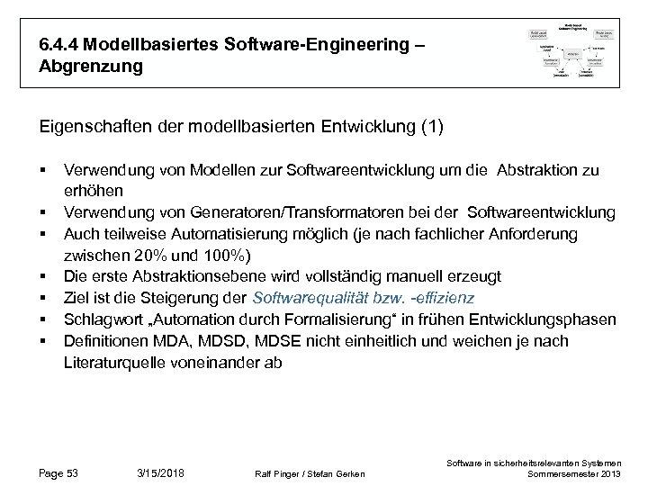 6. 4. 4 Modellbasiertes Software-Engineering – Abgrenzung Eigenschaften der modellbasierten Entwicklung (1) § §