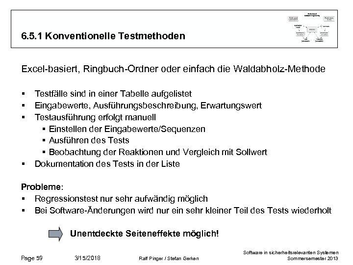 6. 5. 1 Konventionelle Testmethoden Excel-basiert, Ringbuch-Ordner oder einfach die Waldabholz-Methode § § Testfälle
