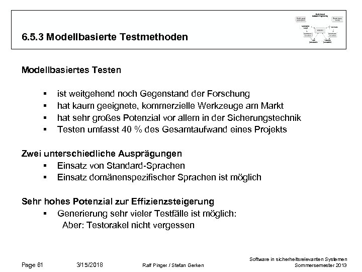 6. 5. 3 Modellbasierte Testmethoden Modellbasiertes Testen § § ist weitgehend noch Gegenstand der