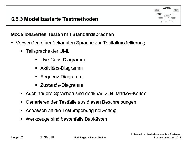 6. 5. 3 Modellbasierte Testmethoden Modellbasiertes Testen mit Standardsprachen § Verwenden einer bekannten Sprache