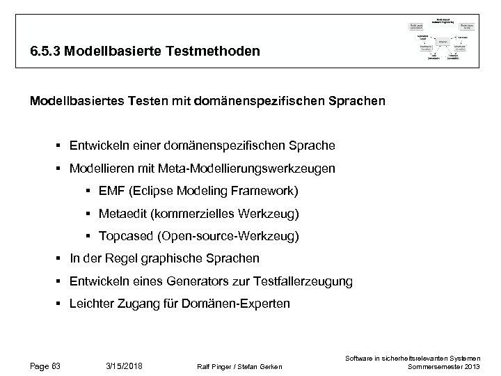 6. 5. 3 Modellbasierte Testmethoden Modellbasiertes Testen mit domänenspezifischen Sprachen § Entwickeln einer domänenspezifischen