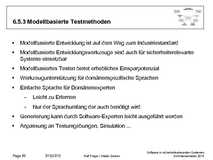 6. 5. 3 Modellbasierte Testmethoden § Modellbasierte Entwicklung ist auf dem Weg zum Industriestandard