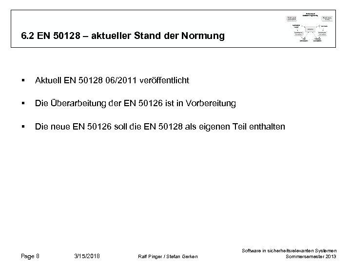 6. 2 EN 50128 – aktueller Stand der Normung § Aktuell EN 50128 06/2011