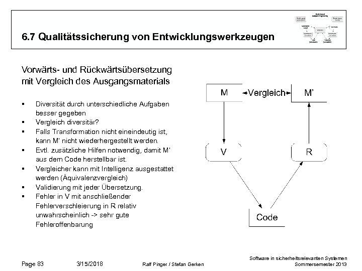 6. 7 Qualitätssicherung von Entwicklungswerkzeugen Vorwärts- und Rückwärtsübersetzung mit Vergleich des Ausgangsmaterials § §