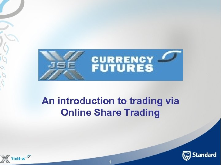An introduction to trading via Online Share Trading 1