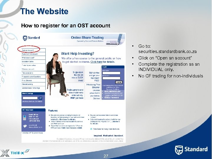 The Website How to register for an OST account • • 27 Go to: