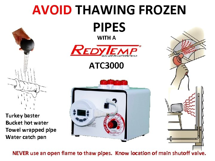 AVOID THAWING FROZEN PIPES WITH A ATC 3000 Turkey baster Bucket hot water Towel