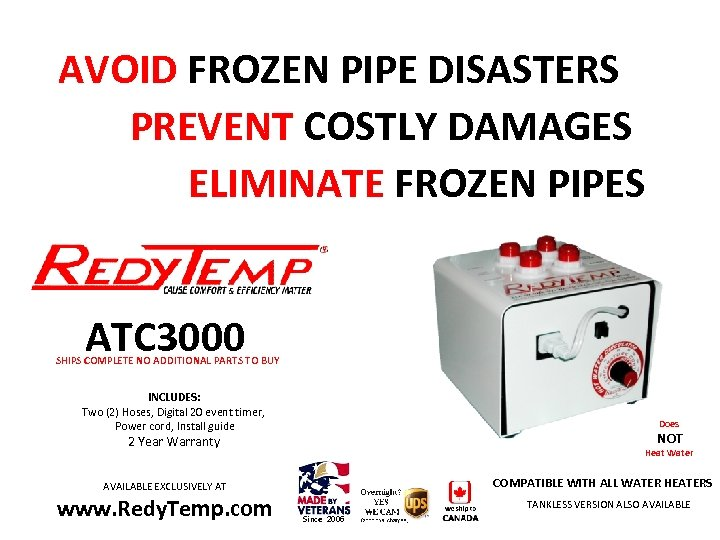 AVOID FROZEN PIPE DISASTERS PREVENT COSTLY DAMAGES ELIMINATE FROZEN PIPES ATC 3000 SHIPS COMPLETE