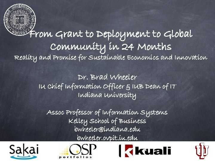 From Grant to Deployment to Global Community in 24 Months Reality and Promise for