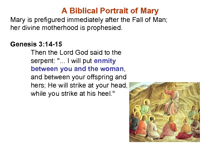 A Biblical Portrait of Mary is prefigured immediately after the Fall of Man; her