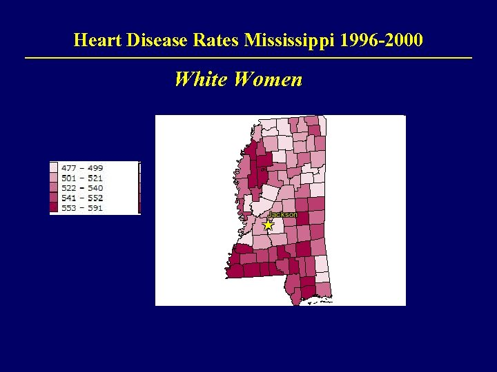 Heart Disease Rates Mississippi 1996 -2000 White Women