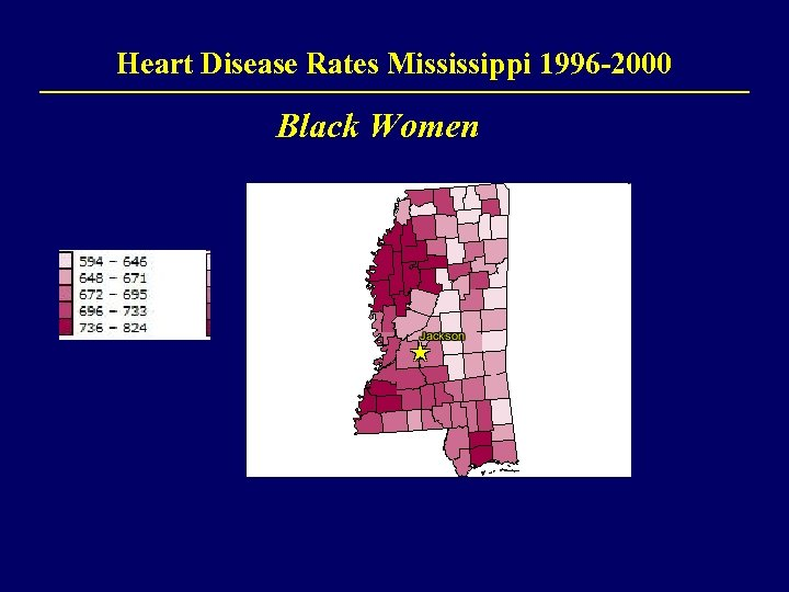 Heart Disease Rates Mississippi 1996 -2000 Black Women