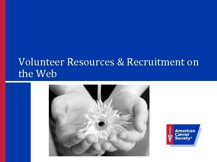 Volunteer Resources & Recruitment on the Web