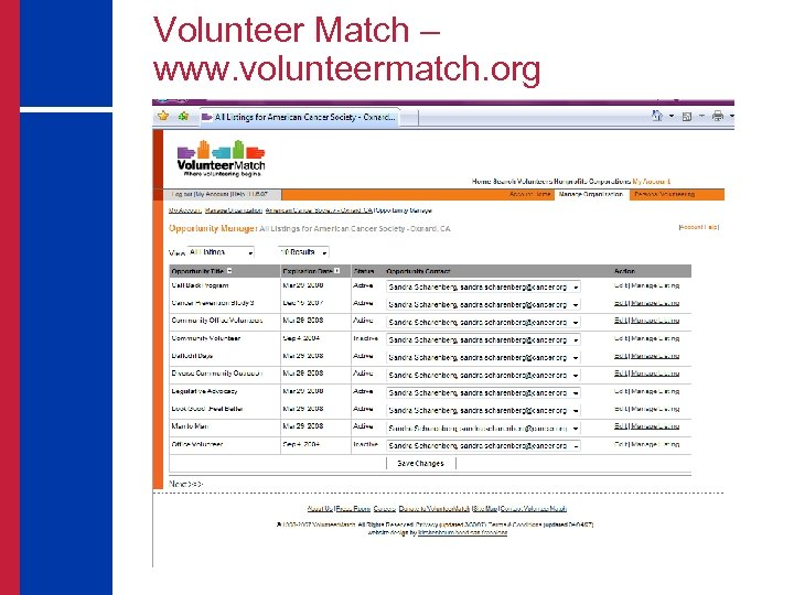 Volunteer Match – www. volunteermatch. org