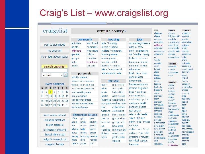 Craig's List – www. craigslist. org
