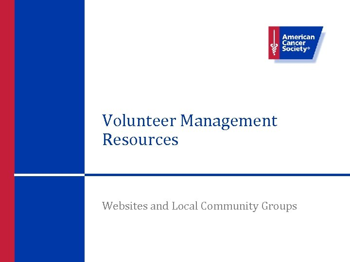 Volunteer Management Resources Websites and Local Community Groups