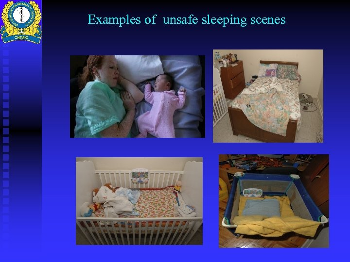 Examples of unsafe sleeping scenes