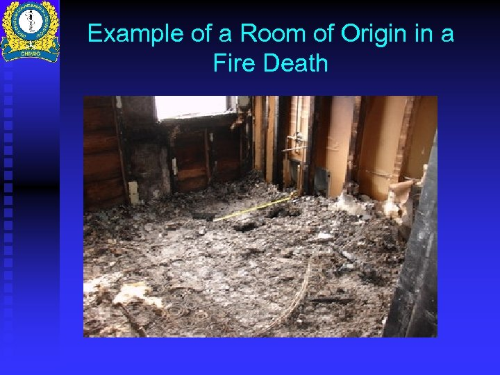 Example of a Room of Origin in a Fire Death