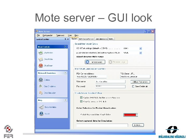 Mote server – GUI look