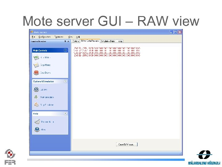 Mote server GUI – RAW view