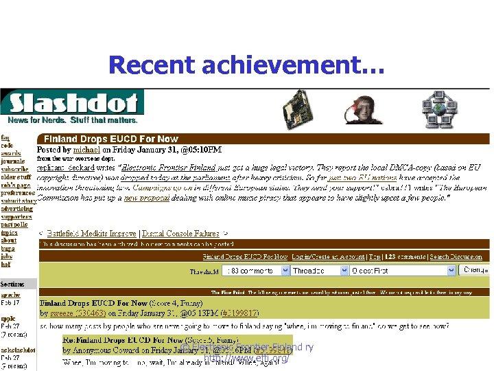 Recent achievement… © Electronic Frontier Finland ry http: //www. effi. org/