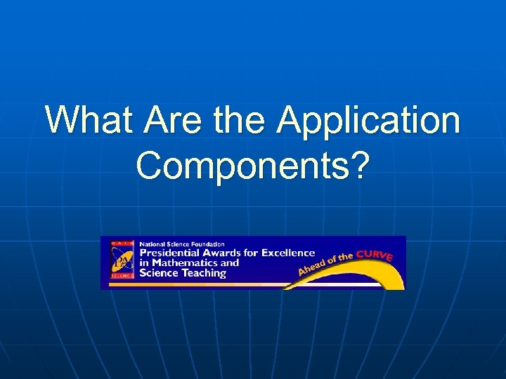 What Are the Application Components?