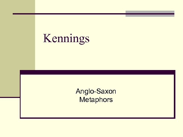 Kennings Anglo-Saxon Metaphors