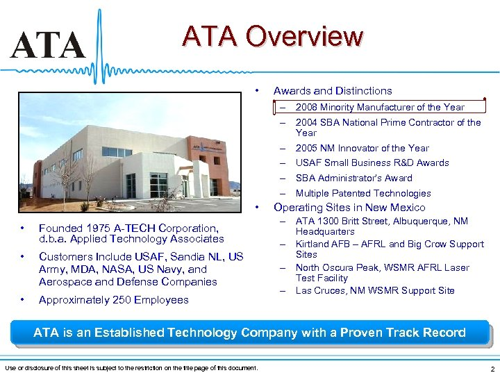 ATA Overview • Awards and Distinctions – 2008 Minority Manufacturer of the Year –
