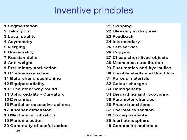 Inventive principles 49 Dr. Sara Greenberg