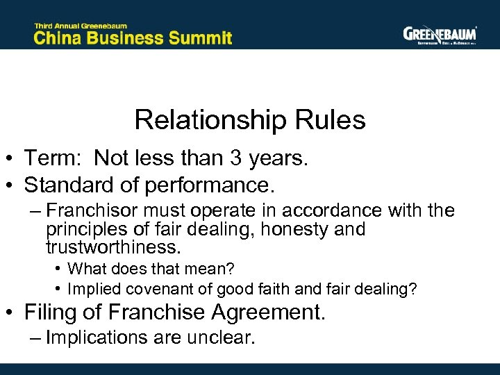 Relationship Rules • Term: Not less than 3 years. • Standard of performance. –
