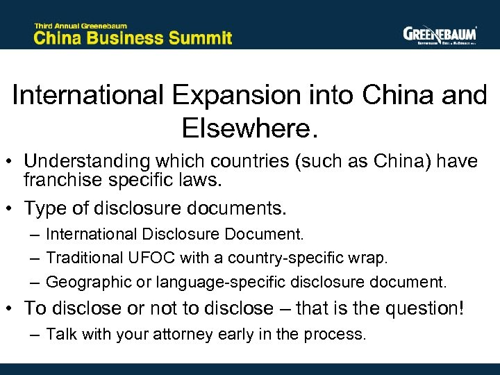 International Expansion into China and Elsewhere. • Understanding which countries (such as China) have