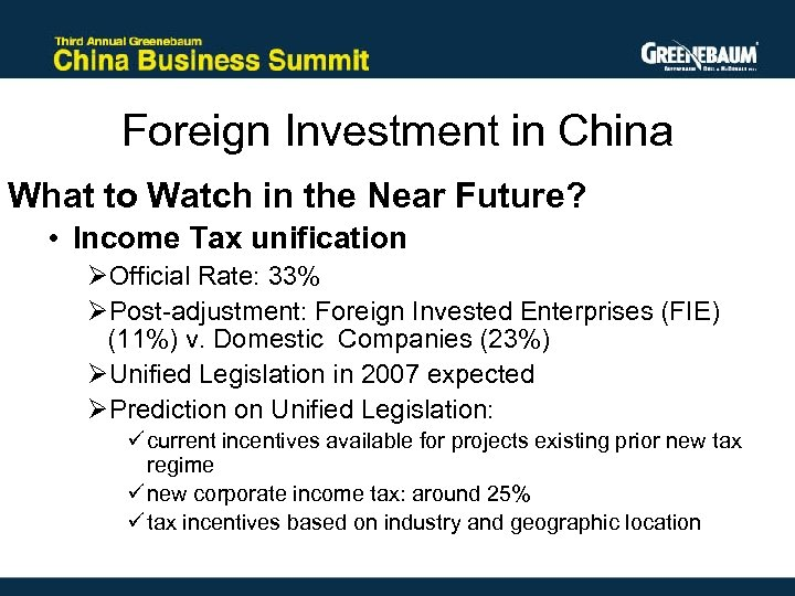 Foreign Investment in China What to Watch in the Near Future? • Income Tax