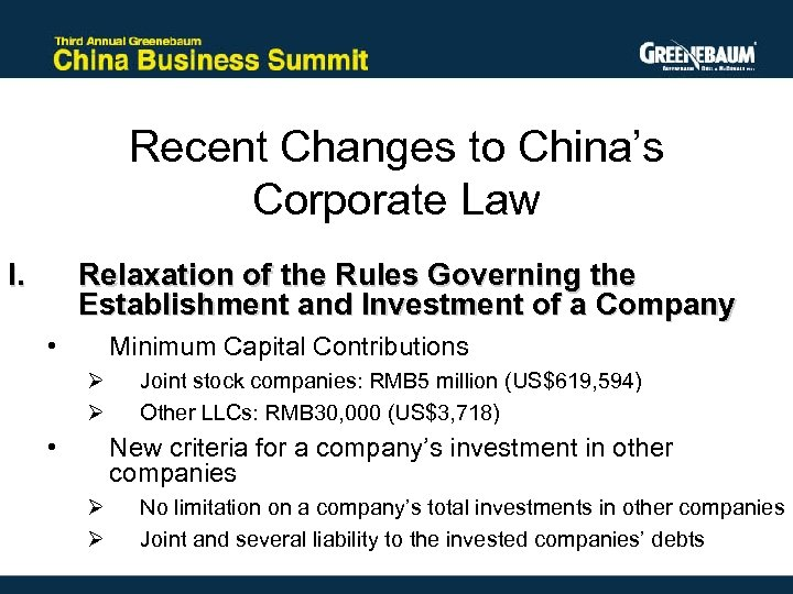 Recent Changes to China's Corporate Law I. Relaxation of the Rules Governing the Establishment
