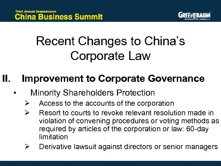 Recent Changes to China's Corporate Law II. Improvement to Corporate Governance • Minority Shareholders