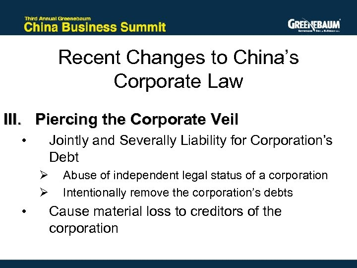 Recent Changes to China's Corporate Law III. Piercing the Corporate Veil • Jointly and