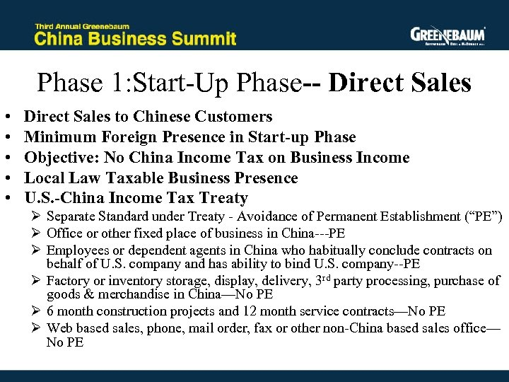 Phase 1: Start-Up Phase-- Direct Sales • • • Direct Sales to Chinese Customers