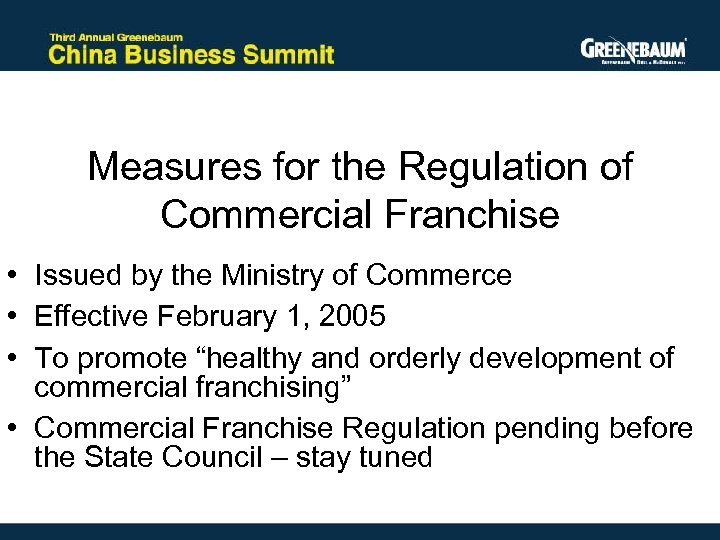Measures for the Regulation of Commercial Franchise • Issued by the Ministry of Commerce