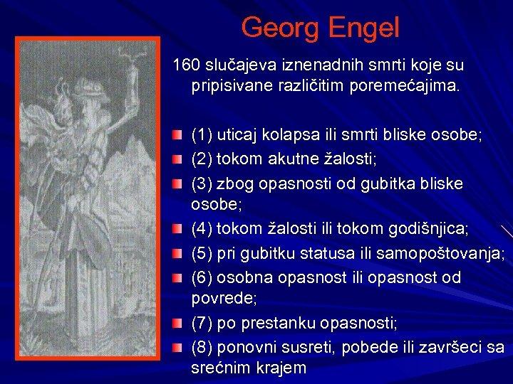 Georg Engel 160 slučajeva iznenadnih smrti koje su pripisivane različitim poremećajima. (1) uticaj kolapsa