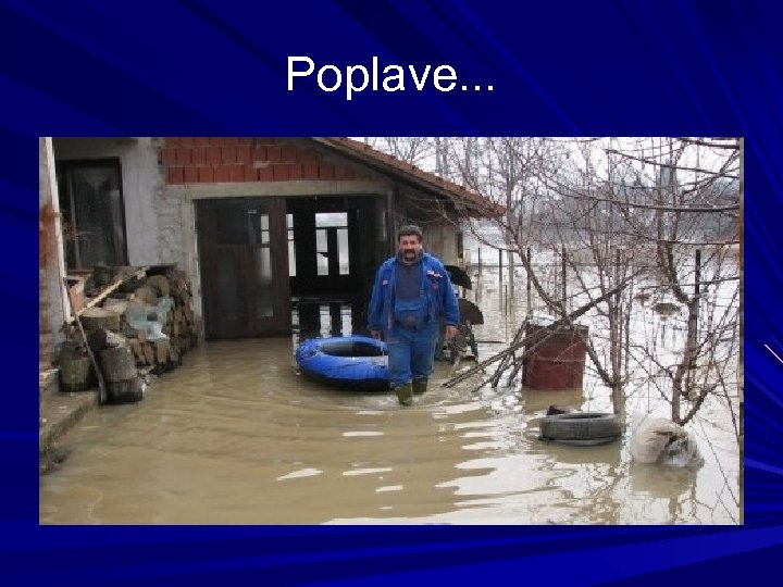 Poplave. . .