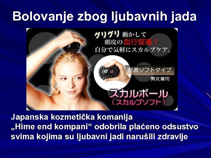 """Bolovanje zbog ljubavnih jada Japanska kozmetička komanija """"Hime end kompani"""" odobrila plaćeno odsustvo svima"""