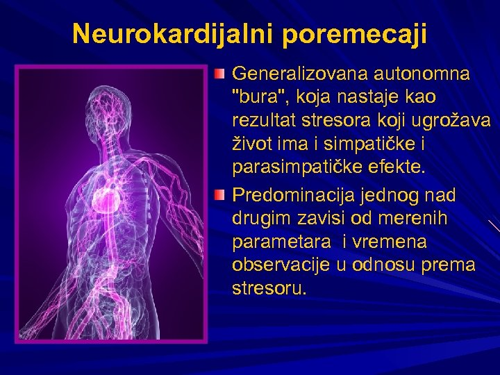 Neurokardijalni poremecaji Generalizovana autonomna