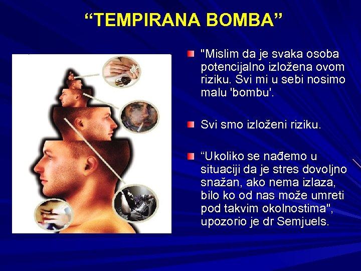 """""""TEMPIRANA BOMBA"""""""