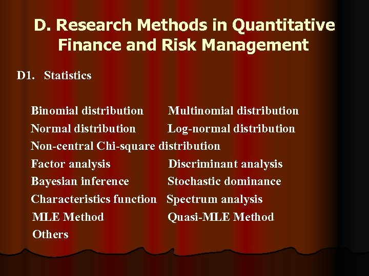 D. Research Methods in Quantitative Finance and Risk Management D 1. Statistics Binomial distribution